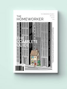 Front cover image of The Homeworker The Complete Guide that I worked on. The cover is an illustration of a house amongst office buildings.